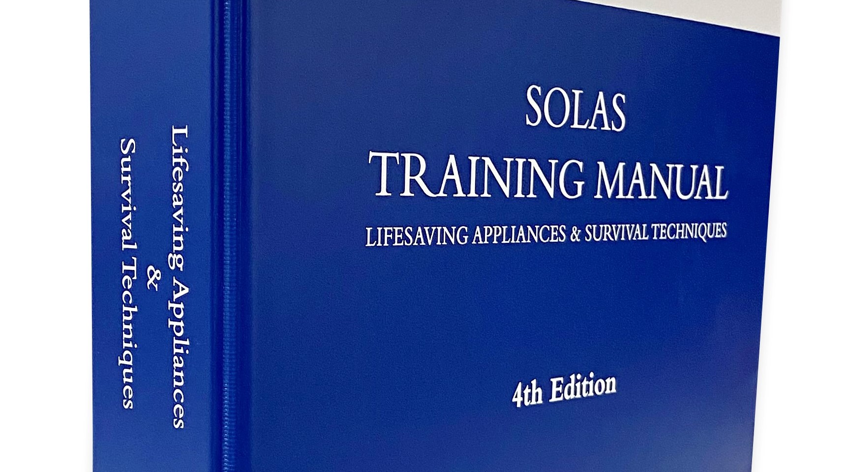 New for 2021 ! The SOLAS LSA Training Manual - 4th Edition !!